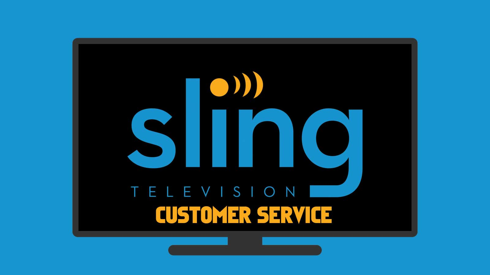 Sling Tv Customer Service Everything You Are Looking For