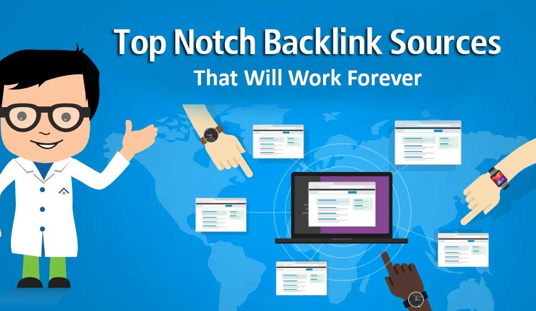 Top Notch Backlink Sources That Will Work Forever