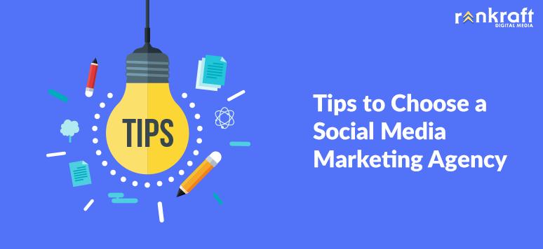 Tips to Choose a Social Media Marketing Agency